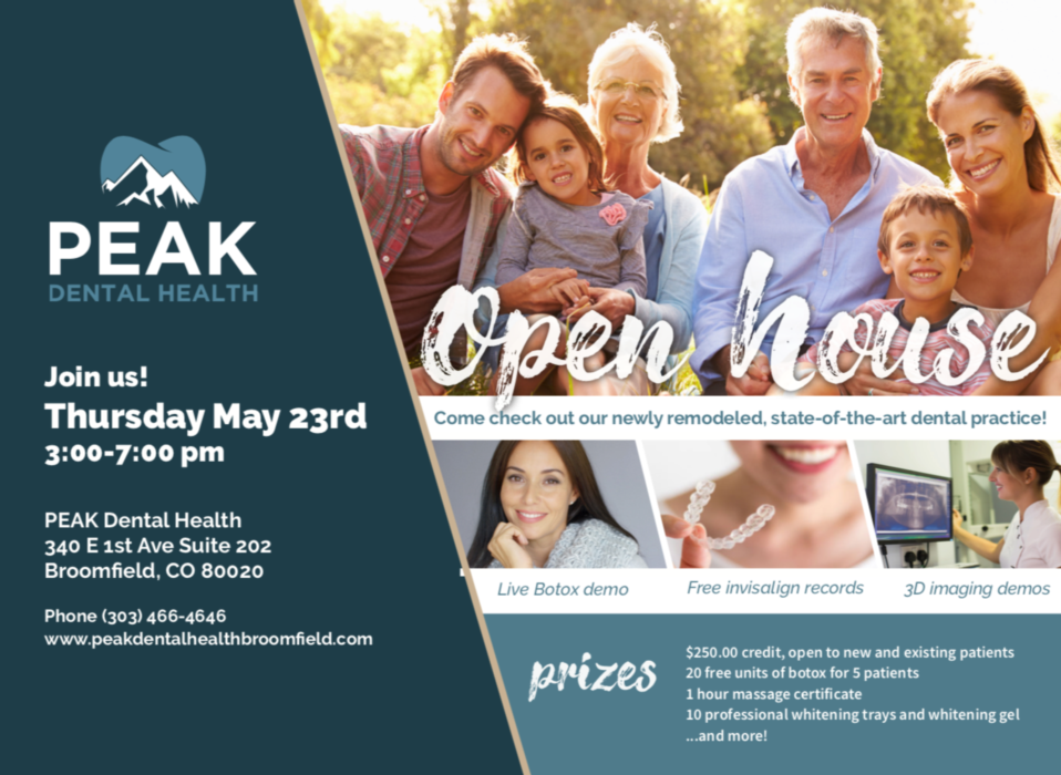 Peak Dental Health Open House Flyer | Dentist Broomfield CO